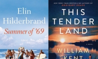 """Summer of '69"" by Elin Hilderbrand and ""This Tender Land"" by William Kent Krueger"