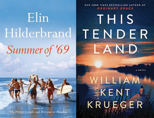 """""""Summer of '69"""" by Elin Hilderbrand and """"This Tender Land"""" by William Kent Krueger"""