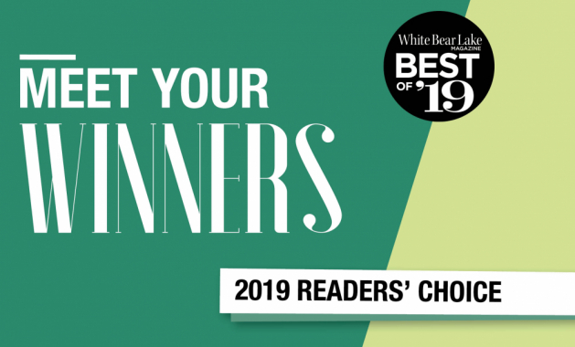 "A graphic that reads ""Meet Your Winners, White Bear Lake Magazine Best of '19 Readers' Choice"""